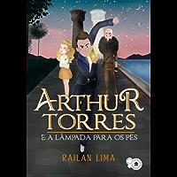 Arthur Torres e a Lâmpada para os pés
