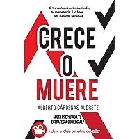 CRECE O MUERE - blanco & negro: ¿Esta preparada tu estrategia de ventas? (Spanish Edition)