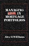 Managing Risk in Mortgage Portfolios