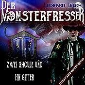 Zwei Ghoule und ein Gitter (Leonard Leech - Der Monsterfresser 8) | Georg Bruckmann