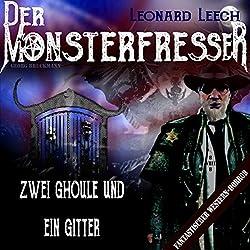 Zwei Ghoule und ein Gitter (Leonard Leech - Der Monsterfresser 8)