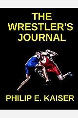 The Wrestler's Journal Paperback