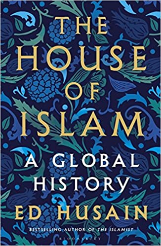 ed0d9844c9b Buy The House of Islam  A Global History Book Online at Low Prices ...