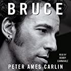 Bruce Hörbuch von Peter A. Carlin Gesprochen von: Bobby Cannavale