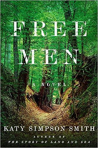 amazon com free men a novel 9780062407597 katy simpson smith books