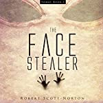 The Face Stealer | Robert Scott-Norton