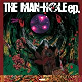 THE MAN-HOLE ep