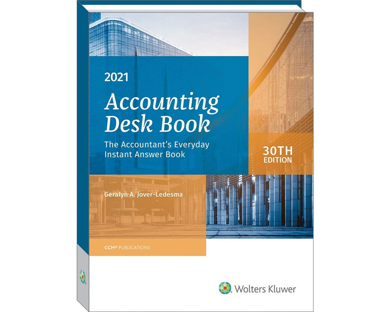 Accounting Desk Book 2021: The Accountant's Everyday Instant Answer Book