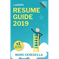 Image for Ladders 2019 Resume Guide: Best Practices & Advice from the Leaders in $100K - $500K jobs (Ladders Guides)