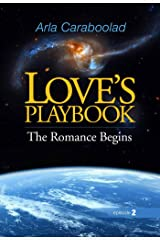 Love's Playbook: The Romance Begins (God's Romance with Man Book 2) Kindle Edition