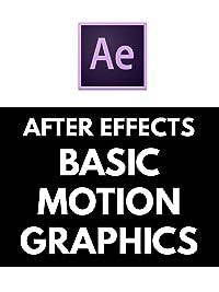 amazon com after effects tutorial basic motion grpahics kinetic