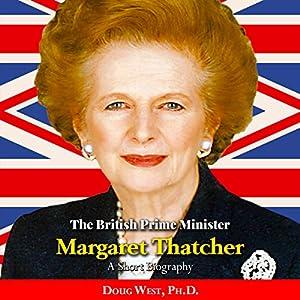 The British Prime Minister Margaret Thatcher Audiobook