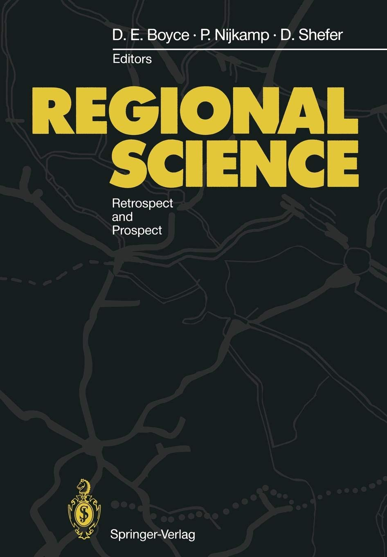 Regional Science: Retrospect and Prospect