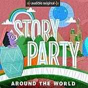 Story Party: Around the World   Joel ben Izzy, Kirk Waller, Beatrice Bowles, Samantha Land
