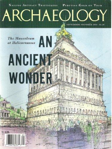 Archaeology - September October 1993 - The Mausoleum At Halicarnassus: An Ancient Wonder