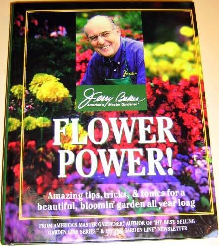 Jerry Baker's flower power!