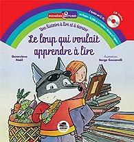 Le loup qui voulait apprendre à lire + CD par Geneviève Noël
