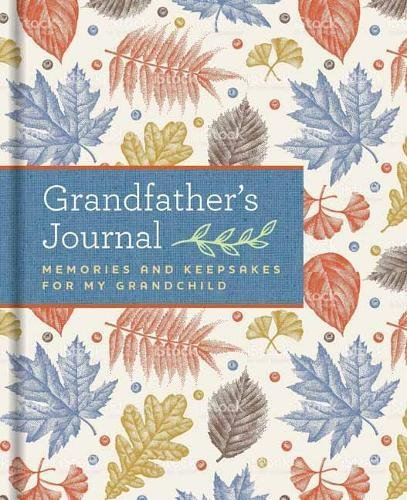 Grandfather's Journal: Memories and Keepsakes for My Grandchild cover