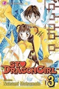 St. ♥ Dragon Girl, Vol. 3 by [Matsumoto, Natsumi]