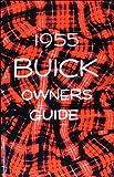 1955 Buick Owner's Manual Reprint