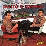 Around The World With.... Santo & Johnny [ORIGINAL RECORDINGS REMASTERED]