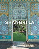 Doris Duke s Shangri-La: A House in Paradise: Architecture, Landscape, and Islamic Art