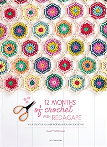 12 Months Of Crochet With Redagape Your Creative Planner For Year
