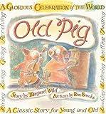 Old Pig, Margaret Wild, 1741757061
