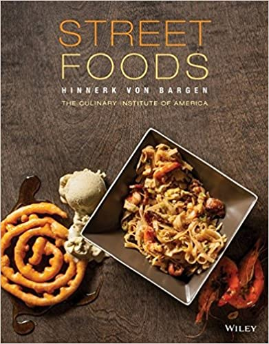 Street foods hinnerk von bargen the culinary institute of street foods hinnerk von bargen the culinary institute of america cia francesco tonelli 9780470928646 amazon books forumfinder Choice Image