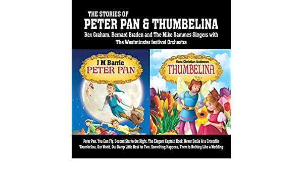 Thumbelina (Our World, Our Damp Little Nest for Two, Something Happens, There is Nothing Like a Wedding) de Bernard Braden and The Mike Sammes Singers with ...