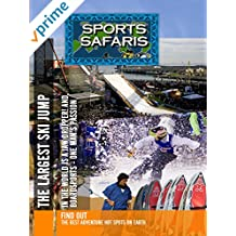 Sports Safaris - Jaw Dropper The Largest Ski Jump in the World and Boardsports