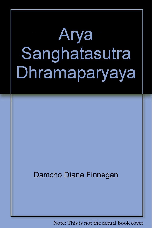 Arya Sanghatasutra Dhramaparyaya