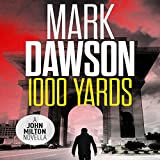 1,000 Yards: A John Milton Short Story