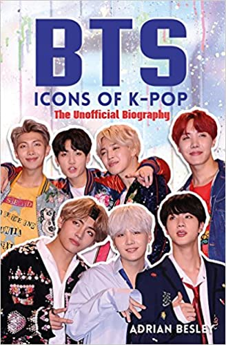 amazon bts icons of k pop the unofficial biography adrian