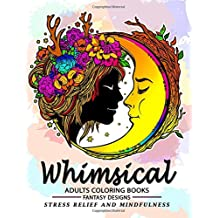 Whimsical adults coloring books: Coloring Pages Design for Relaxation and Stress Relief