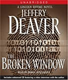 The Broken Window: A Lincoln Rhyme Novel (Lincoln Rhyme Novels)