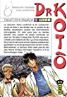 Dr Kotô, Tome 5 : par Yamada