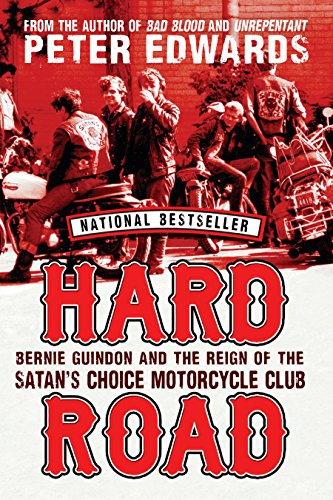 (Hard Road: Bernie Guindon and the Reign of the Satan's Choice Motorcycle)