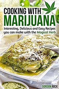 Cooking Marijuana Interesting Delicious Cookbook ebook