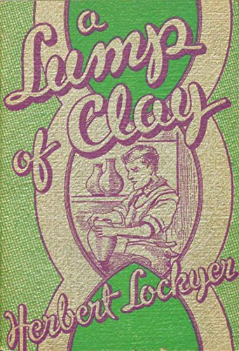 A Lump of Clay: And Other (Lump Clay)