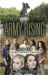 ARMY RISING: Book 2, Divine Legacy Series