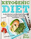 Ketogenic Diet: The Must Know How To and Avoid Guide For Beginners. Wicked Rapid Weight Loss Effortlessly (Ketogenic Diet Book Series )