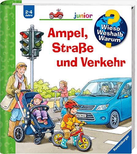 Ampel, Straße und Verkehr (Wieso? Weshalb? Warum? junior, 48)