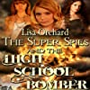 Super Spies and the High School Bomber