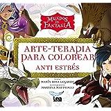 Mundos de fantasía (Arte Terapia) (Spanish Edition)