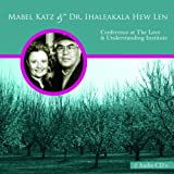 img - for Mabel Katz & Dr. Ihaleakala Hew Len - Conference at The Love & Understanding Institute book / textbook / text book