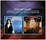 Disco Recharge: Ain`T That Enough For You/The Monster Orchestra Strikes Again - Special Edition - John Davis And The Monster Orchestra
