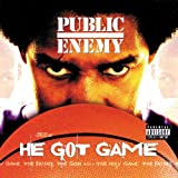He Got Game [feat. Stephen Stills] [Explicit]