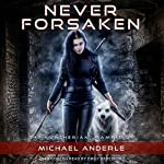 Never Forsaken: The Kurtherian Gambit, Book 5 | Michael Anderle