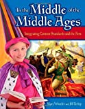 In the Middle of the Middle Ages, Mary Wheeler and Jill Terlep, 1591584175